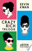 Crazy Rich Trilogie