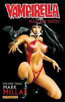 Vampirella Masters Series Volume 3  Mark Millar