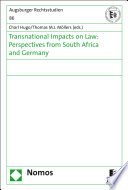 Transnational impacts on law  perspectives from South Africa and Germany