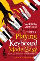 Playing Keyboard Made Easy Volume 2
