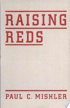 Download Raising Reds Free Books - Dlebooks.net