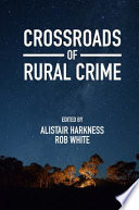 Crossroads of Rural Crime