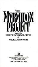 The Myrmidon Project