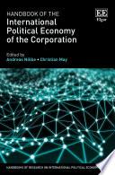 Handbook Of The International Political Economy Of The Corporation