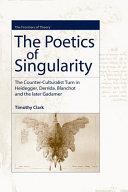 The Poetics of Singularity