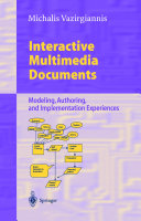 Interactive Multimedia Documents