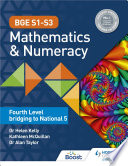 BGE S1   S3 Mathematics   Numeracy  Fourth Level bridging to National 5