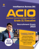IB Intelligence Bureau Assistant Central Intelligence Officer ACIO Grade 2   Executive Tier 1 Guide 2021