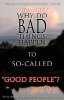"Why Do Bad Things Happen to So-Called ""Good"" People"