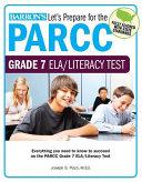 Let s Prepare for the PARCC Grade 7 ELA Literacy Test