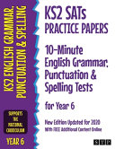 KS2 SATs Practice Papers 10 Minute English Grammar  Punctuation and Spelling Tests for Year 6