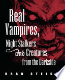 Real Vampires  Night Stalkers and Creatures from the Darkside