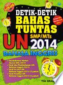 Detik-detik Bahas Tuntas UN Bahasa Inggris SMP/MTS 2014