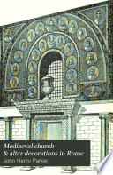 Mediaeval Church & Altar Decorations in Rome