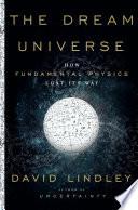 The Dream Universe