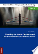 Wrestling als Sports Entertainment