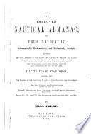 Improved Nautical Almanac Or True Navigator