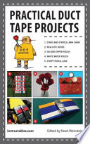 Practical Duct Tape Projects