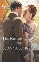 His Runaway Lady