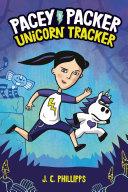 Pacey Packer: Unicorn Tracker Book 1 Pdf/ePub eBook