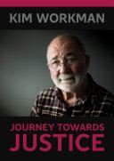 Kim Workman: Journey Towards Justice