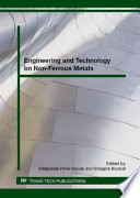 Engineering and Technology on Non-Ferrous Metals