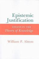 Pdf Epistemic Justification