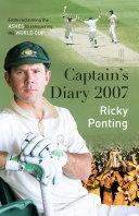 Ricky Ponting's Captain's Diary 2007 Pdf/ePub eBook