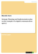 Strategic Planning and Implementation plan on the example of a digital communication agency
