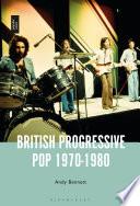 British Progressive Pop 1970 1980