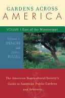 Gardens Across America, East of the Mississippi [Pdf/ePub] eBook