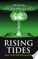 Rising Tides  Book 5 of the Irish End Games