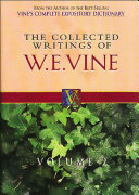 The Collected Writings of W  E  Vine Book