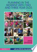 Planning in the Moment with Two and Three Year Olds