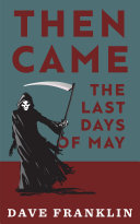 Then Came The Last Days Of May