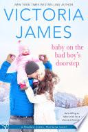 Baby on the Bad Boy   s Doorstep
