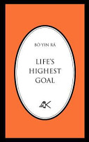 Read Online Life's Highest Goal For Free