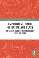 Employment  Trade Unionism  and Class