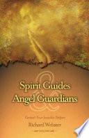 Spirit Guides Angel Guardians