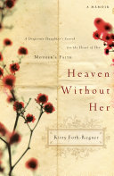 Heaven Without Her