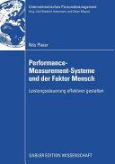 Performance-Measurement-Systeme und der Faktor Mensch