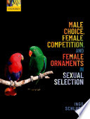 Male Choice, Female Competition, and Female Ornaments in Sexual Selection