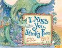 I Miss You  Stinky Face Book PDF