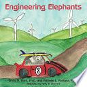 Engineering Elephants