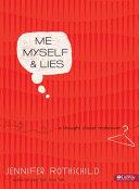 Me  Myself   Lies