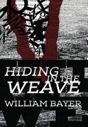 Hiding in the Weave ebook