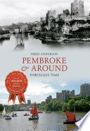 Pembroke & Around Through Time
