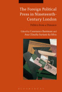 The Foreign Political Press in Nineteenth-Century London