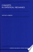 Concepts In Statistical Mechanics Book PDF