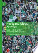 Hooligans, Ultras, Activists